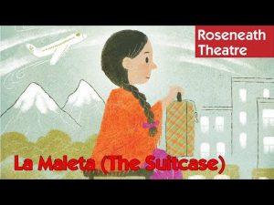 Roseneath Theatre's La Maleta